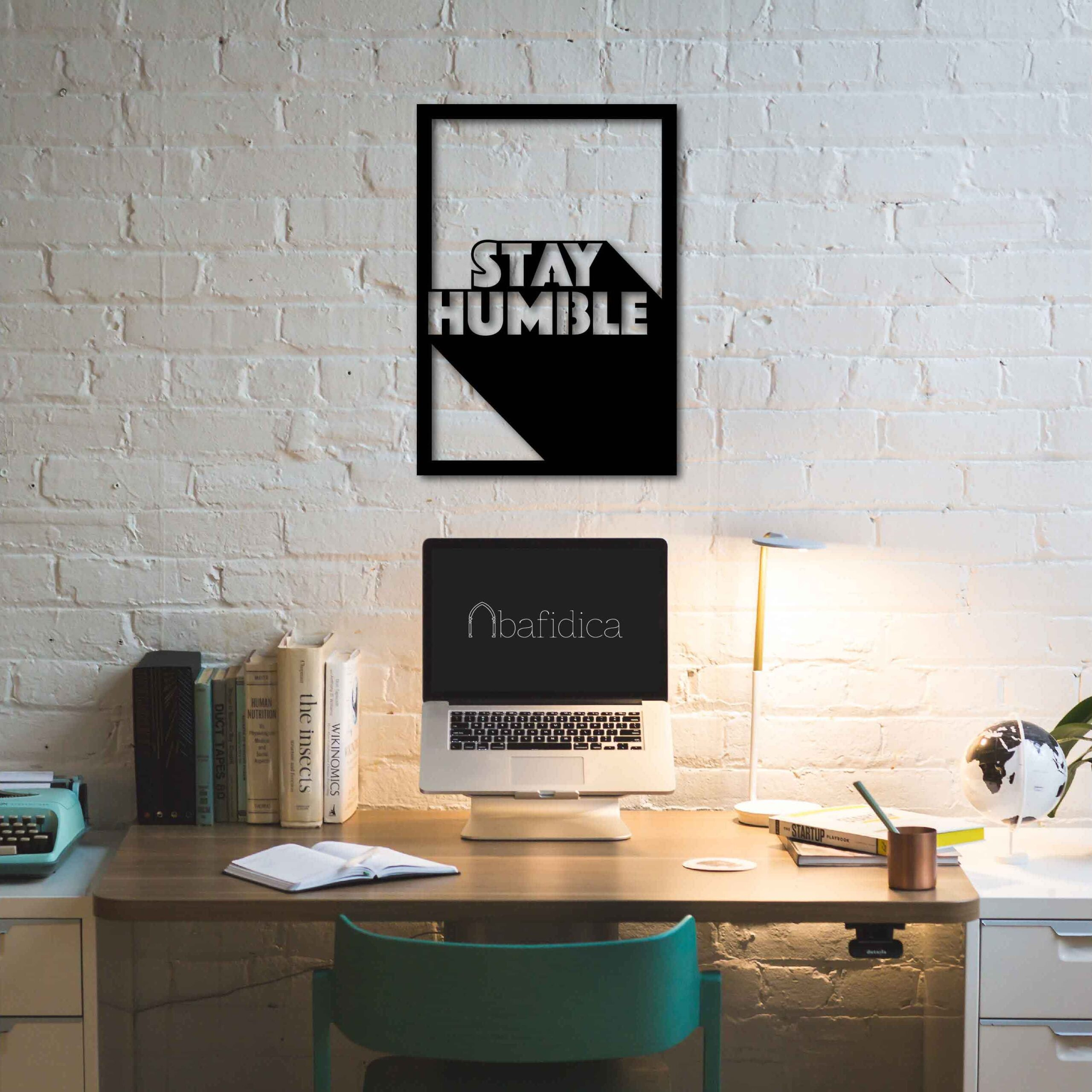Stay Humble  – Metal Wall Art